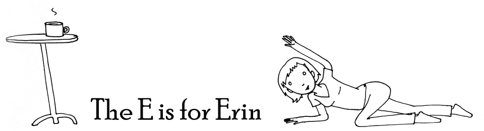 The E is for Erin